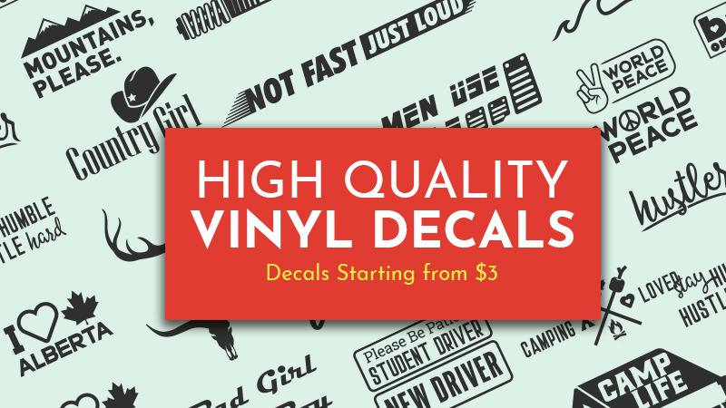 High Quality Vinyl Decals